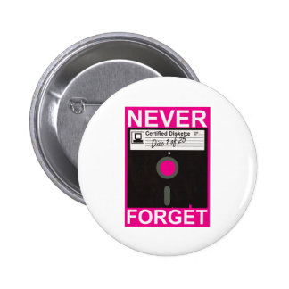 Never Forget Disk Pinback Button