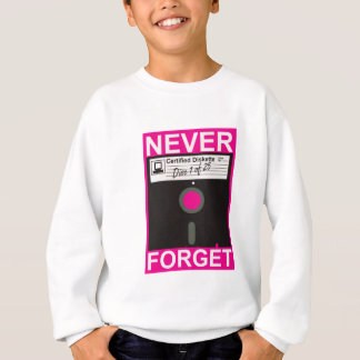 Never Forget Disk Sweatshirt