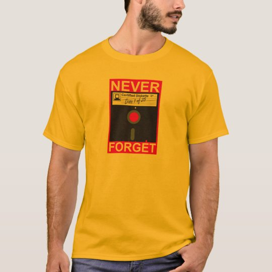 Never Forget Disk T-Shirt
