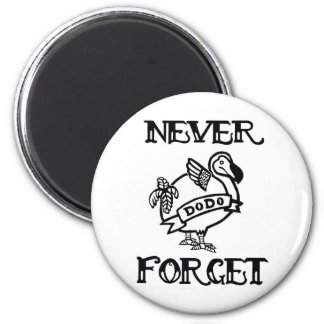 Never Forget- Dodo 2 Inch Round Magnet