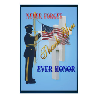 Never Forget-Ever Honor large Poster