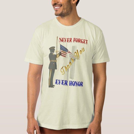Never Forget-Ever Honor Shirt