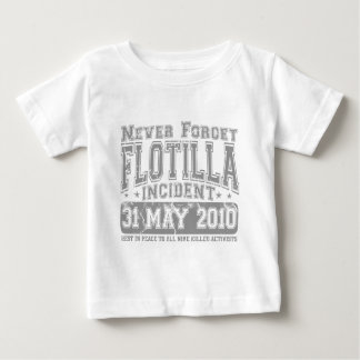 Never Forget Flotilla Incident Baby T-Shirt
