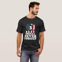 Never Forget:  Omega-3 Fatty Acid T-Shirt