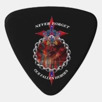 Never Forget our fallen heroes Guitar Pick