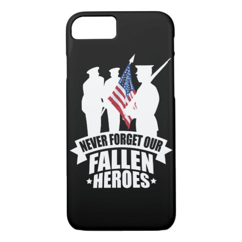 Never Forget Our Fallen Soldiers Phone Case