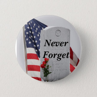 Never Forget Our Soldiers Button