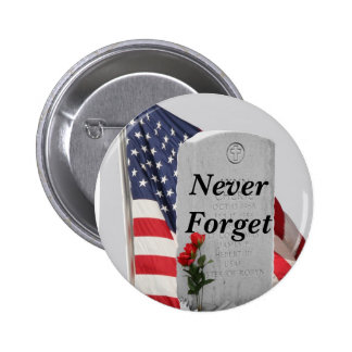 Never Forget Our Soldiers Buttons