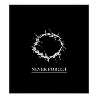 Never Forget - Poster (customizable)