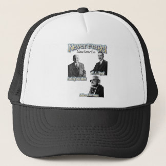 never forget the Austrians hayek, friedman, mises Trucker Hat
