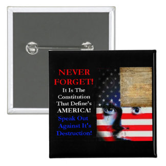 Never Forget- The Constitution 2 Inch Square Button