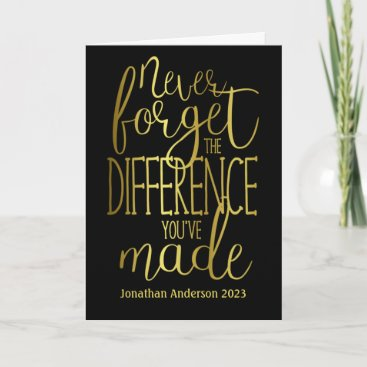 Never Forget The Difference Appreciation Card