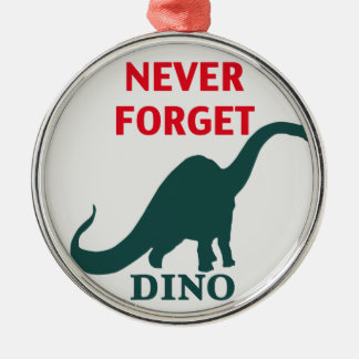 Never Forget the Dinosaur. Christmas Ornament