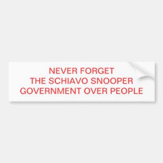 NEVER FORGET THE SCHIAVO SNOOPER CAR BUMPER STICKER