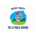 Never forget - this is public housing too! postcard