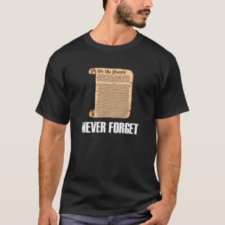 Never Forget US Constitution Dark T-Shirt