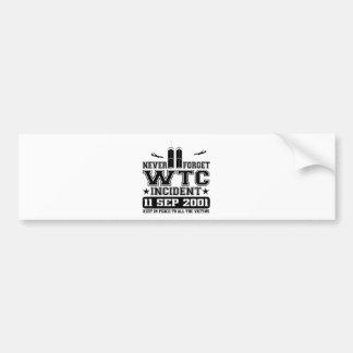 Never Forget World Trade Center 11 September 2001 Bumper Sticker