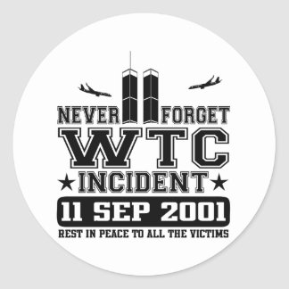 Never Forget World Trade Center 11 September 2001 Classic Round Sticker