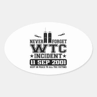 Never Forget World Trade Center 11 September 2001 Oval Sticker