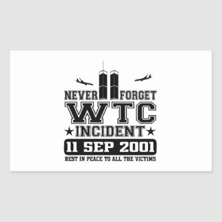 Never Forget World Trade Center 11 September 2001 Rectangular Sticker