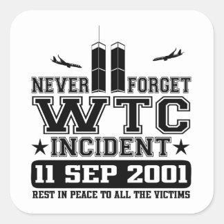 Never Forget World Trade Center 11 September 2001 Square Sticker
