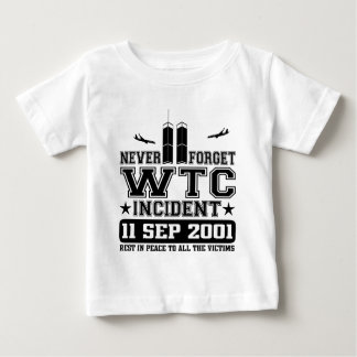 Never Forget World Trade Center 11 September 2001 Tee Shirts