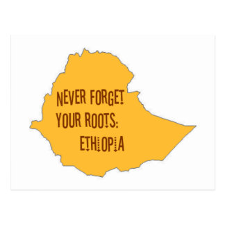Never forget your roots: Ethiopia Post Card