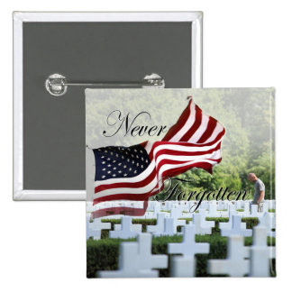 Never Forgotten - Memorial Day Pinback Button