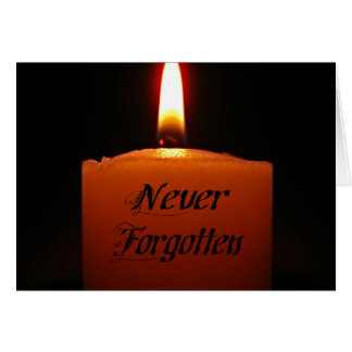 Never Forgotten Remembrance Candle Flame Greeting Card