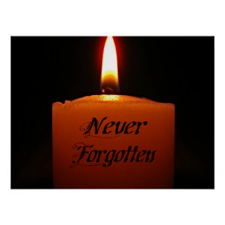 Never Forgotten Remembrance Candle Flame Poster