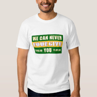 Never Four-Give T-Shirt