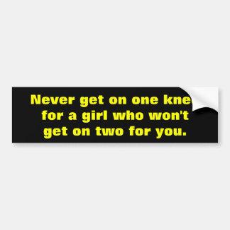 Never get on one knee car bumper sticker