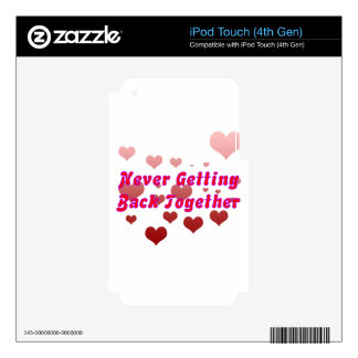 Never Getting Back Together iPod Touch 4G Skins