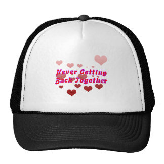 Never Getting Back Together Trucker Hat