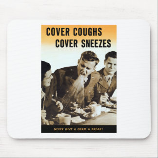 Never Give A Germ A Break -- WWII Mouse Pad