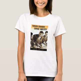 Never Give A Germ A Break -- WWII T-Shirt