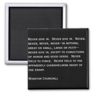 Never give in. 2 inch square magnet