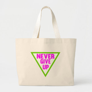 Never Give Up Canvas Bags