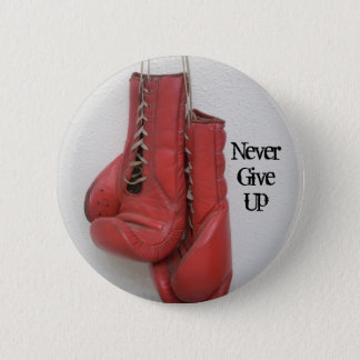 never give up Boxing Gloves Button