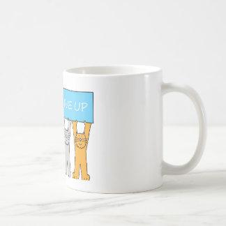 Never give up, cartoon cats. coffee mug