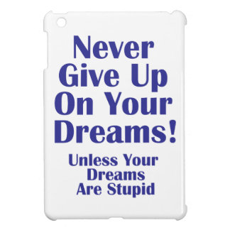 Never Give Up Case For The iPad Mini