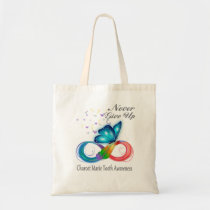 Never Give Up Charcot Marie Toothr Awareness Tote Bag