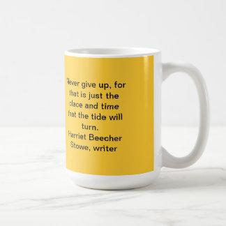 Never give up classic white coffee mug