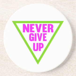 Never Give Up Beverage Coasters