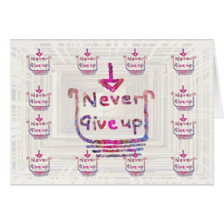 NEVER GIVE UP  Deco Collage - Add Text, Image Card