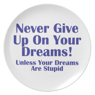 Never Give Up Dinner Plate