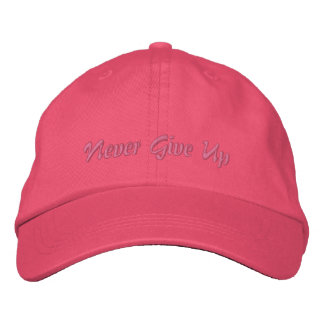 Never Give Up Embroidered Baseball Hat