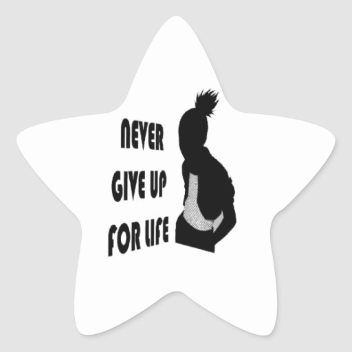 Never give up for life star sticker
