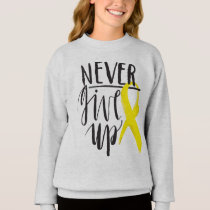 NEVER GIVE UP Girls' Hanes Sweatshirt