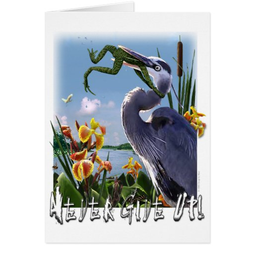 Never Give Up! Greeting Card